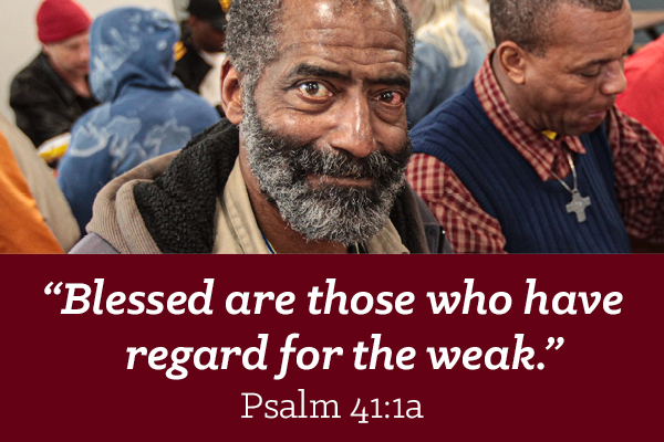 Blessed are those who have regard for the weak